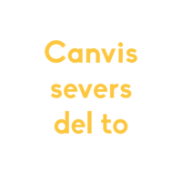 Canvis severs del to