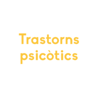 Trastorns psicòtics